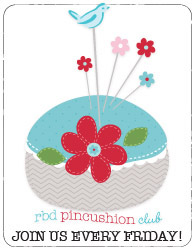 Riley Blake Designs Pincushion Club